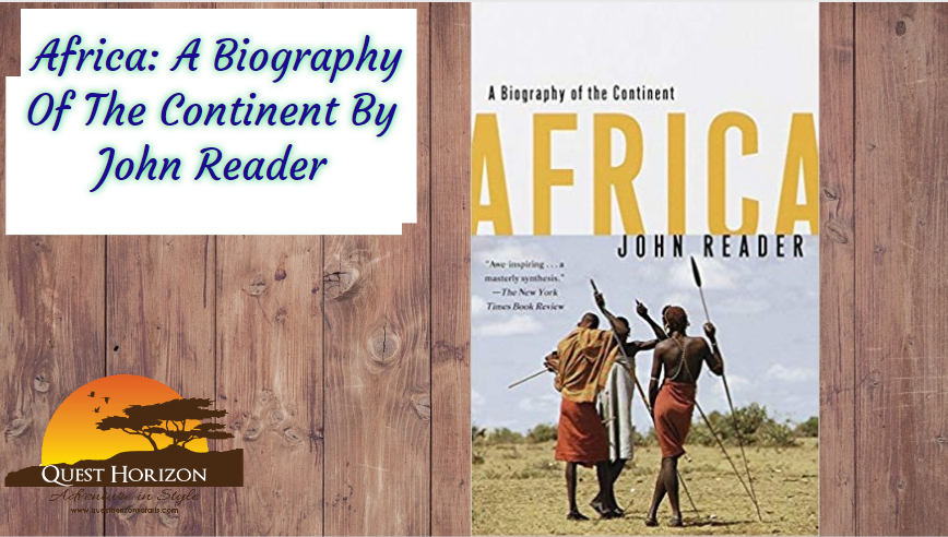 Africa: A Biography Of The Continent By John Reader