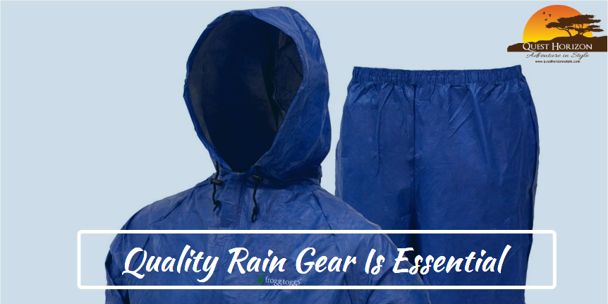Quality Rain Gear Is Essential